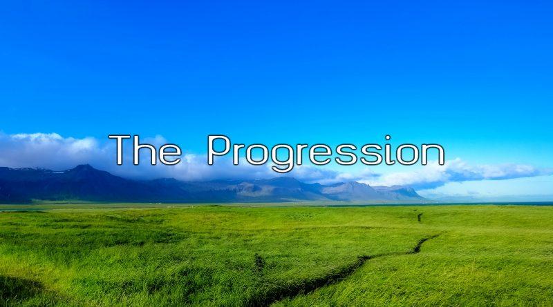 The Progression