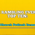 REO Top Ten: Church Potluck Items (Part 2)
