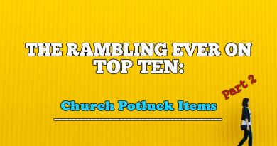 REO Top Ten: Church Potluck Items (Part 2)