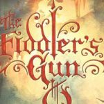500 Words or Less Reviews: The Fiddler's Gun