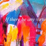 """""""If There Be Any Virtue"""" - The Mid-Week Spotlight"""